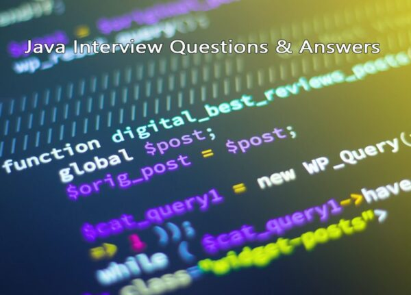 Java Interview Questions you need to learn!